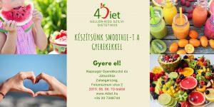 4Diet - Készítsünk smoothie-t a gyerekekkel